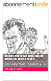 Nothing New To Say About Doctor Who 8: The Revived Series: The Glory Years - Seasons 4 - 6 (English Edition)