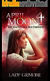 April Moon 4: Die Nacht des Blutmonds
