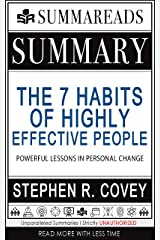 Summary of The 7 Habits of Highly Effective People: Powerful Lessons in Personal Change by Stephen R. Covey Kindle Edition
