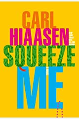 Squeeze Me: A novel Kindle Edition