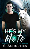 He's My Mate (Supernatural Alpha Book 1)