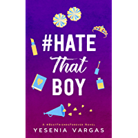 #HateThatBoy (#BestFriendsForever Book 2) (English Edition)