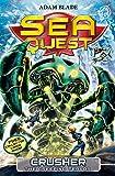 Crusher the Creeping Terror: Book 7 (Sea Quest)