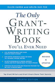 The Only Grant Writing Book Youll Ever Need