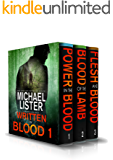 Written in Blood Volume 3:  Innocent Blood, Blood Money, Blood Moon (John Jordan Mysteries)