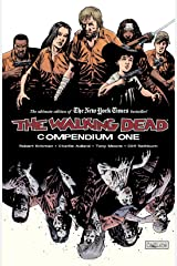 The Walking Dead Compendium Vol. 1 Kindle Edition