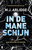 In de maneschijn: In het bos schuilt iets duisters (Helen Grace Book 8)