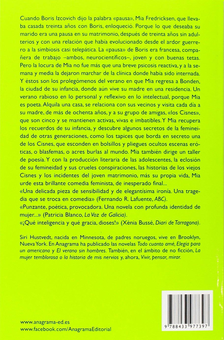 El Verano Sin Hombres (Compactos Anagrama): Amazon.es: Siri Hustvedt,  Cecilia Ceriani Calero: Libros
