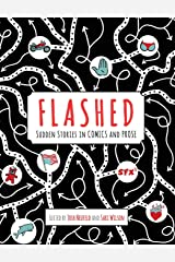 Flashed: Sudden Stories in Comics and Prose Hardcover