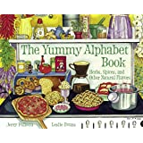 The Yummy Alphabet Book: Herbs, Spices, and Other Natural Flavors (Jerry Pallotta's Alphabet Books)