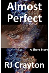 Almost Perfect: A Short Story Kindle Edition
