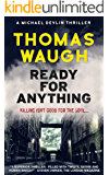 Ready for Anything (Michael Devlin Thriller Book 3)