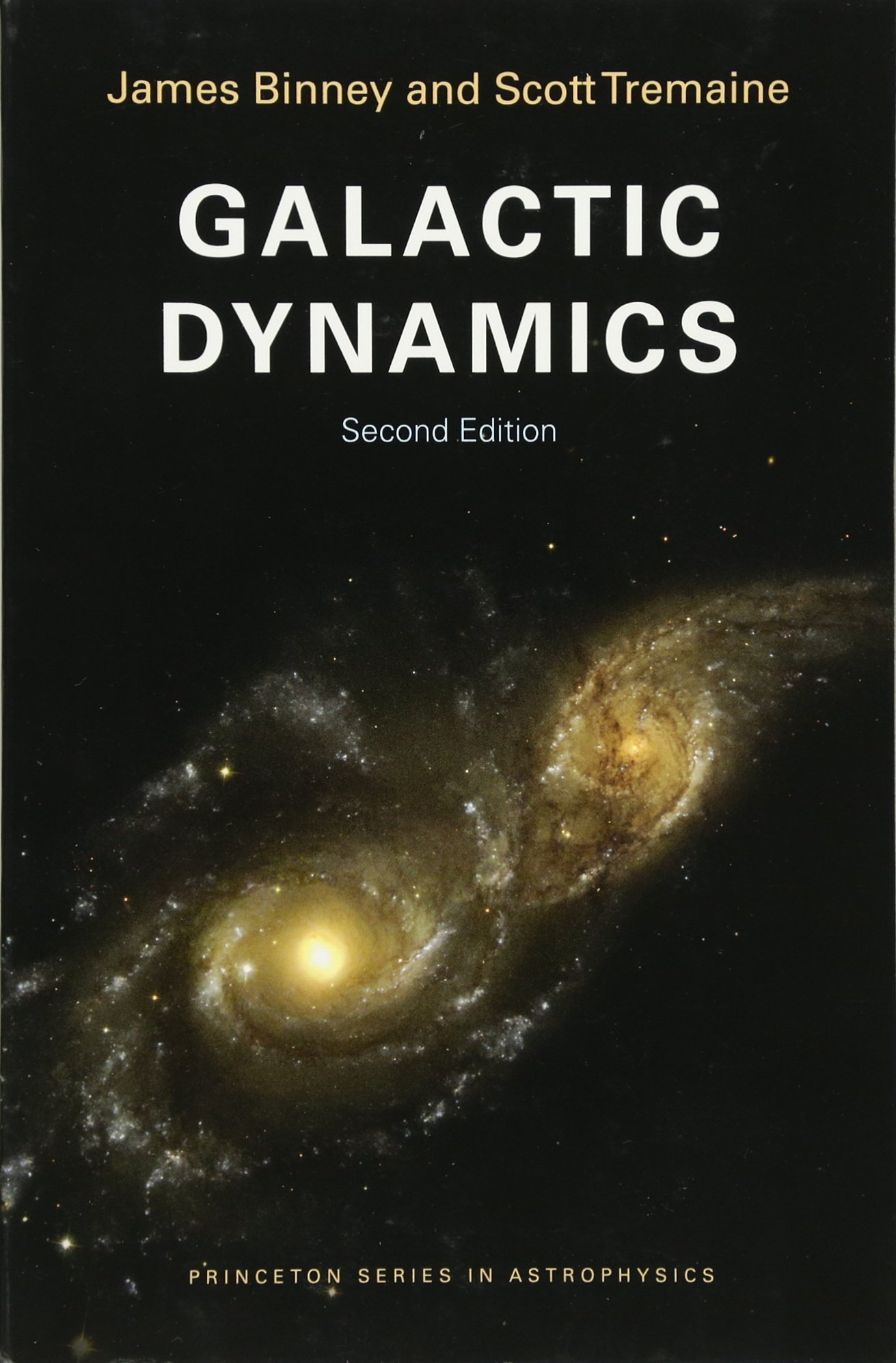 Galactic Dynamics: Second Edition Princeton Series in Astrophysics: Amazon.es: James Binney, Scott Tremaine: Libros en idiomas extranjeros