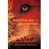 Destiny and Deception: A 13 to Life Novel (13 to Life, 4)