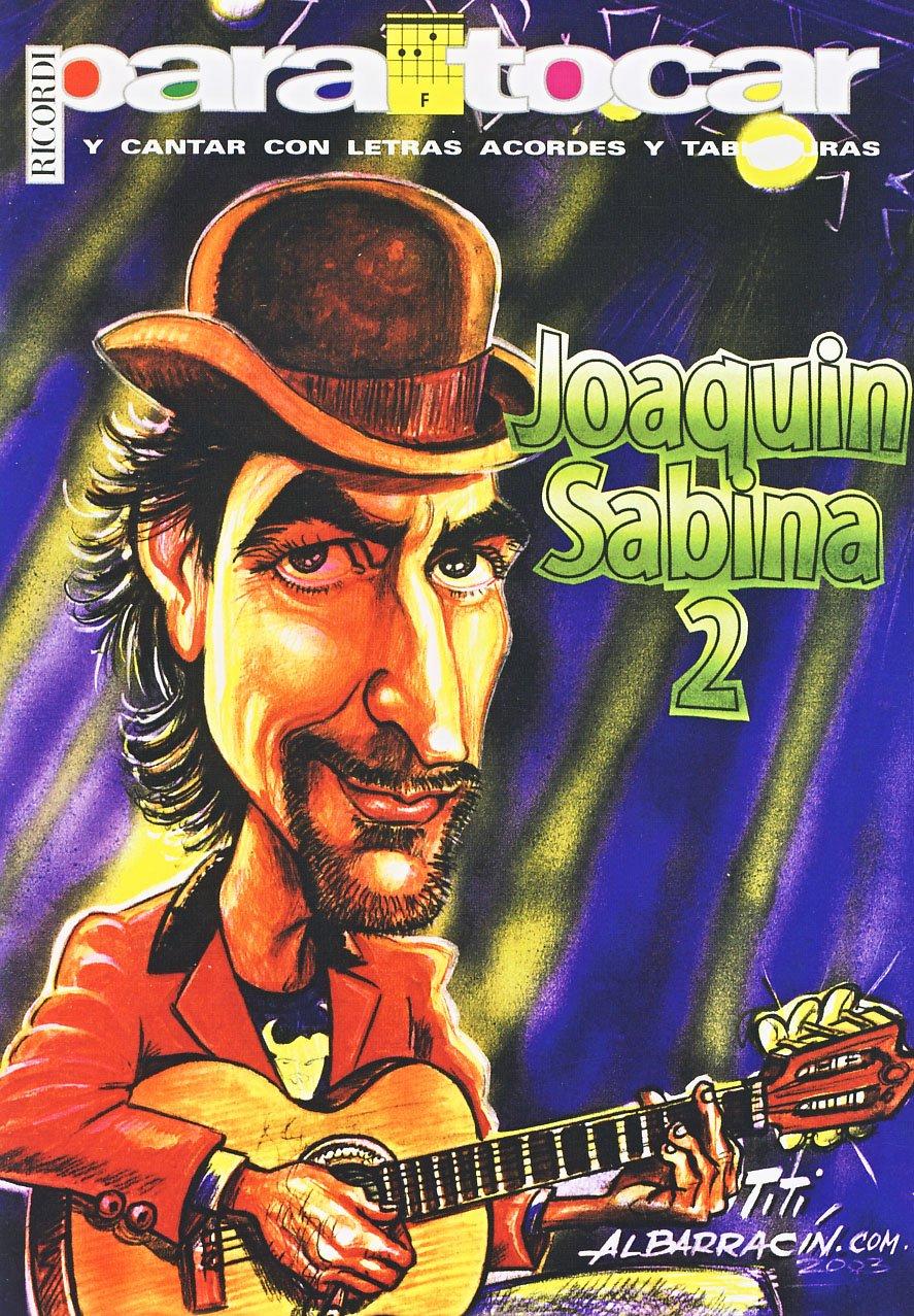 SABINA Joaquin - Cancionero Vol.2 Letras y Acordes para Guitarra ...