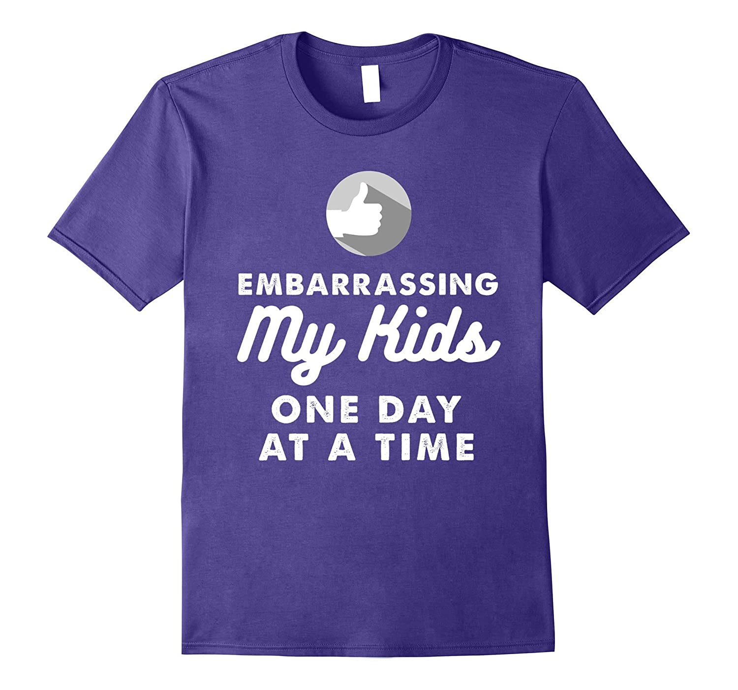 Embarrassing My Kids One Day at a Time Funny Shirt-Vaci
