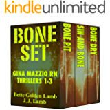 BONE SET Gina Mazzio RN Thrillers 1-3 (Gina Mazzio RN  Medical Thriller Series)