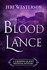 Blood Lance (A Crispin Guest Medieval Mystery Book 5) Kindle Edition