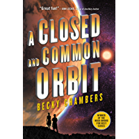 A Closed and Common Orbit (Wayfarers Book 2) book cover