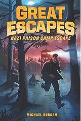 Great Escapes #1: Nazi Prison Camp Escape Kindle Edition