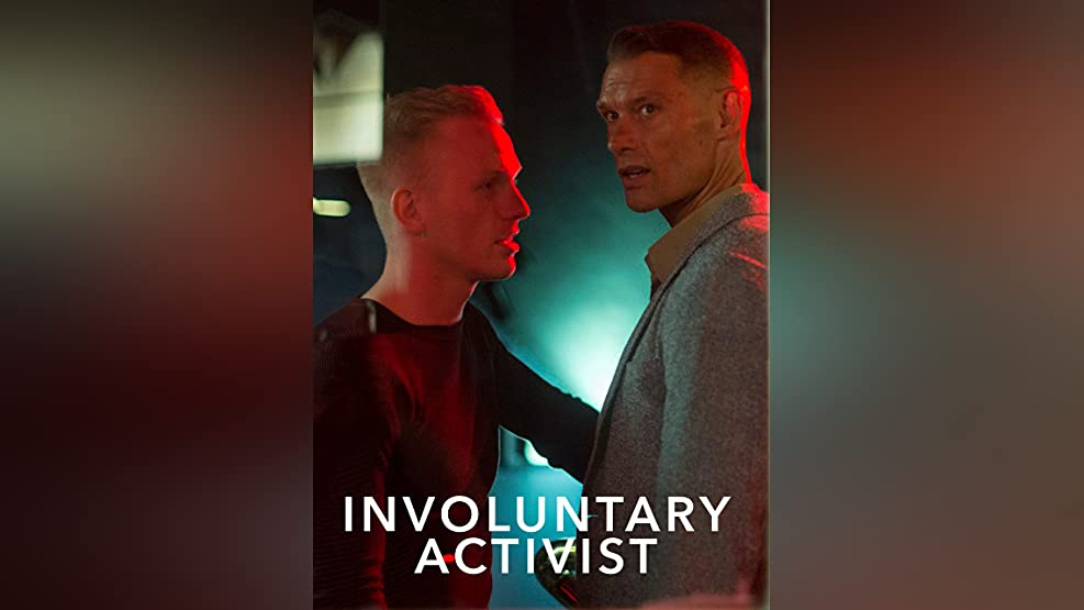 Involuntary Activist