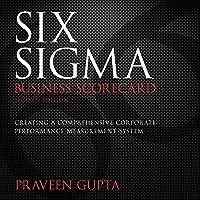 Six Sigma Business Scorecard, Second Edition