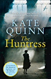 The Huntress: The gripping international bestseller, perfect for fans of The Tattooist of Auschwitz (English Edition)