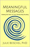 Meaningful Messages: Making the Most of Your
