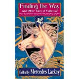 Finding the Way and Other Tales of Valdemar