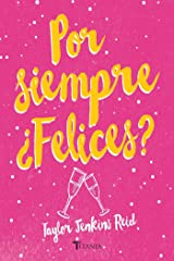 Por siempre ¿Felices? (Titania fresh) (Spanish Edition) Kindle Edition