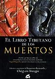 El Libro Tibetano De Los Muertos (Budismo)