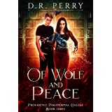 Of Wolf and Peace (Providence Paranormal College Book 3)