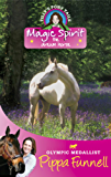 Tilly's Pony Tails: Magic Spirit: Book 1 (Tilly's Pony Tails Series)