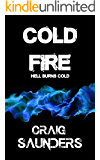 Cold Fire (A Supernatural Horror Novel)