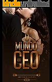 O Mundo do CEO (Portuguese Edition)