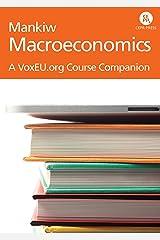 Mankiw: Macroeconomics - A VoxEU Course Companion (VoxEU Course Companions) Kindle Edition