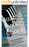 Jazz Piano Chords: Left Hand Voicings for the II-V-I Chord Progression
