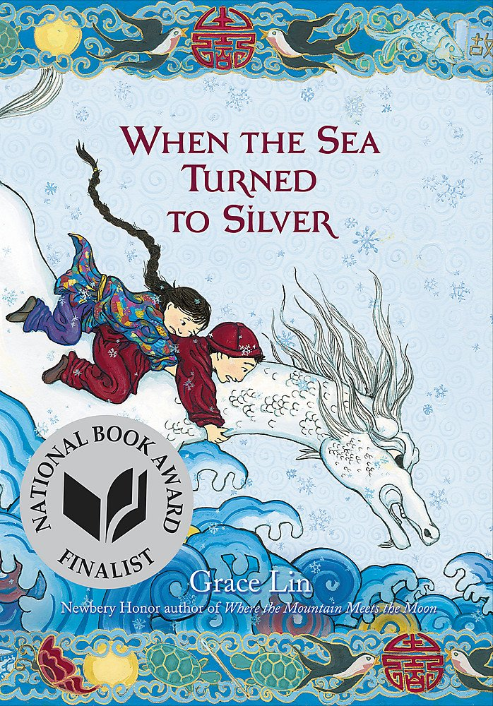 When the Sea Turned to Silver: Lin, Grace: 9780316125949: Amazon.com: Books