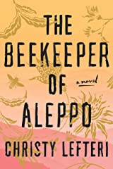 The Beekeeper of Aleppo: A Novel Hardcover