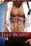 Getting Scrooged (The Smutketeers Present...A Kinky Christmas Carol Book 1)