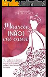 Maureen (não) vai casar