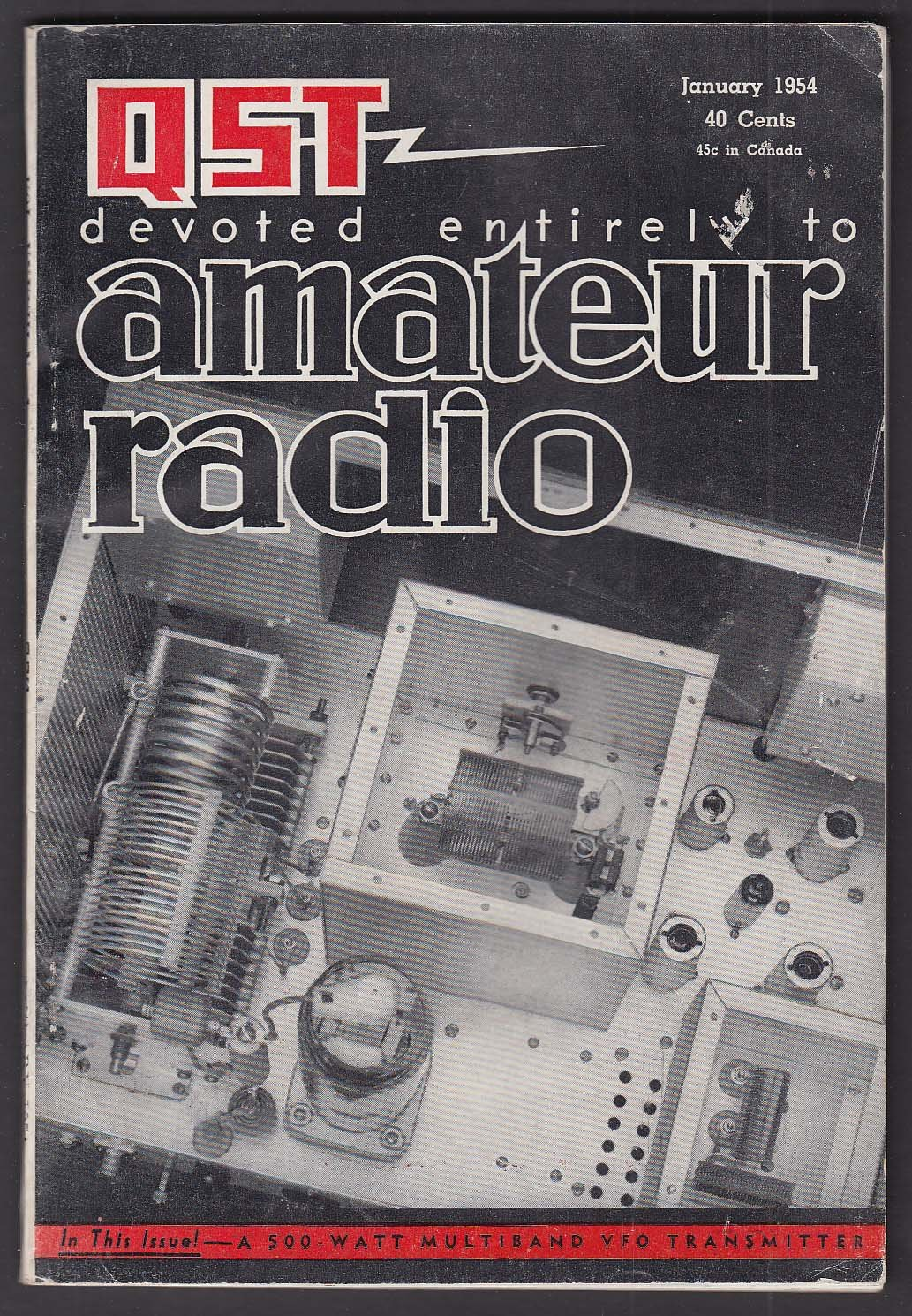 QST Amateur Radio: 3-Control 6-Band 813 Transmitter