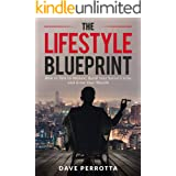 The Lifestyle Blueprint: How to Talk to Women, Build Your Social Circle, and Grow Your Wealth (The Dating & Lifestyle Success