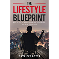 The Lifestyle Blueprint: How to Talk to Women, Build Your Social Circle, and Grow Your Wealth (The Dating & Lifestyle…