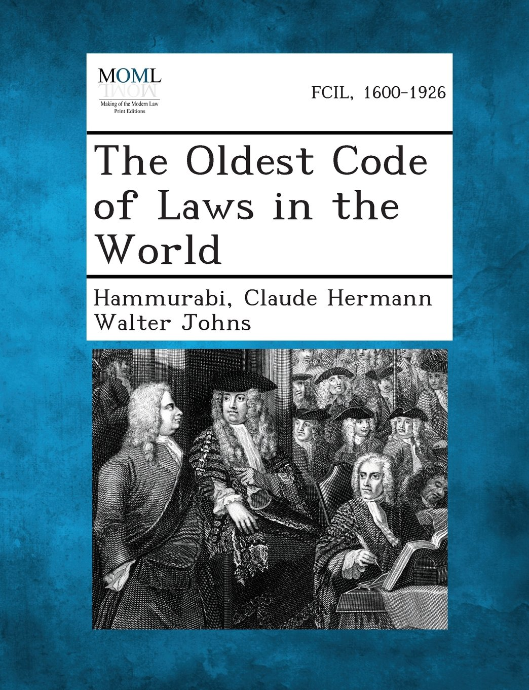 Read Online The Oldest Code of Laws in the World pdf epub