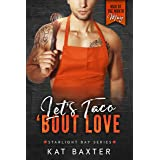 Let's Taco 'Bout Love: Man of the Month: May (a fake relationship/curvy girl romance)