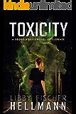 ToxiCity: A Georgia Davis Novel of Suspense (Georgia Davis Series Book 3)