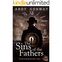 The Sins of the Fathers: The time travel saga that spans a century... (Touchstone Season 1)