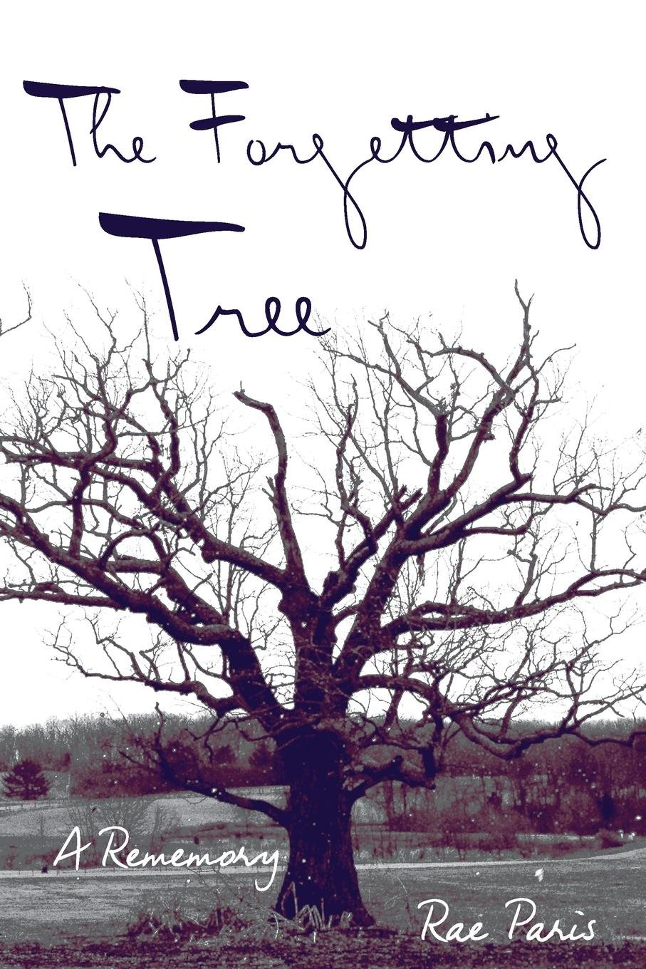 The Forgetting Tree: A Rememory (Made in Michigan Writers) PDF