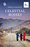Celestial Bodies: Winner of the 2019 Man Booker International Prize (English Edition)